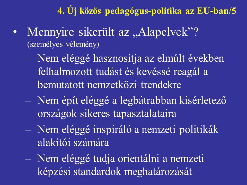4. Új közös pedagógus-politika az EU-ban/5