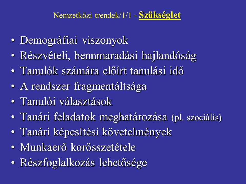 Nemzetközi trendek/1/1 - Szükséglet