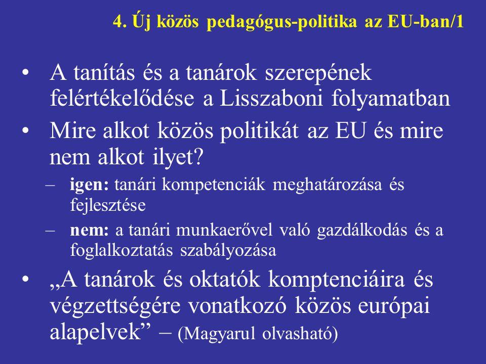 4. Új közös pedagógus-politika az EU-ban/1