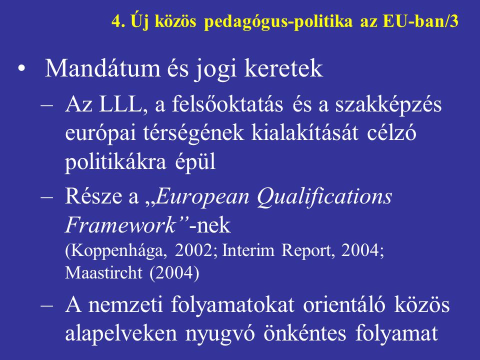 4. Új közös pedagógus-politika az EU-ban/3