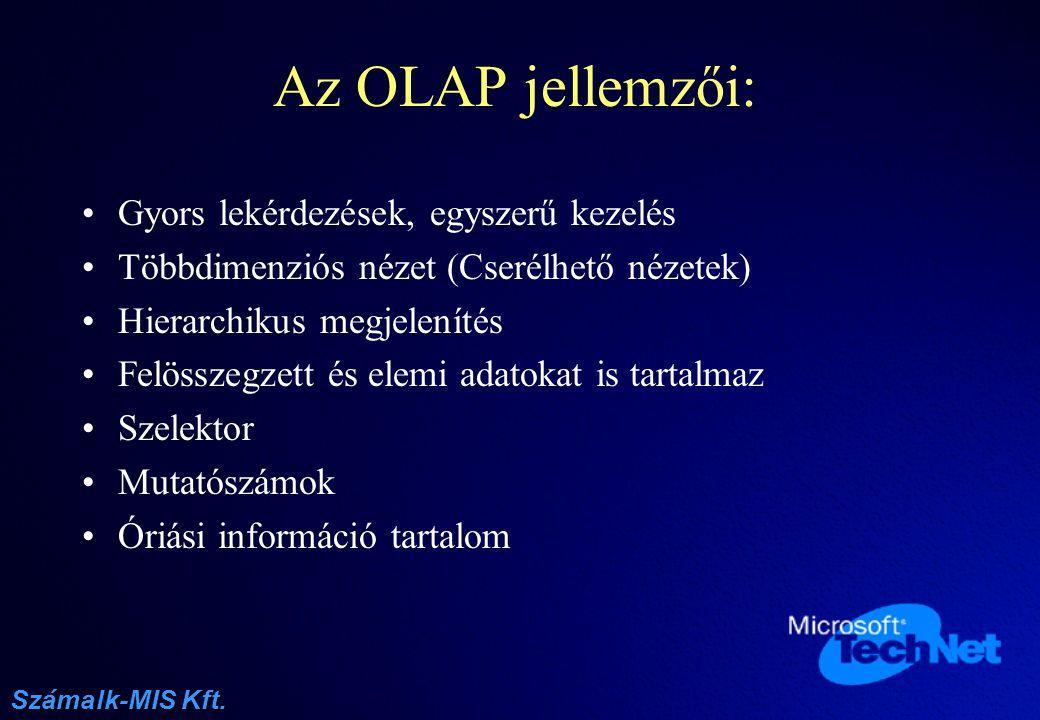 Az OLAP jellemzői: Gyors lekérdezések, egyszerű kezelés