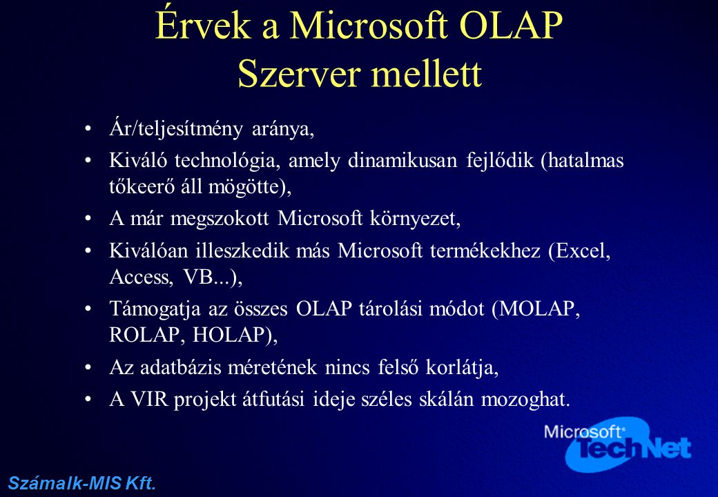 Érvek a Microsoft OLAP Szerver mellett