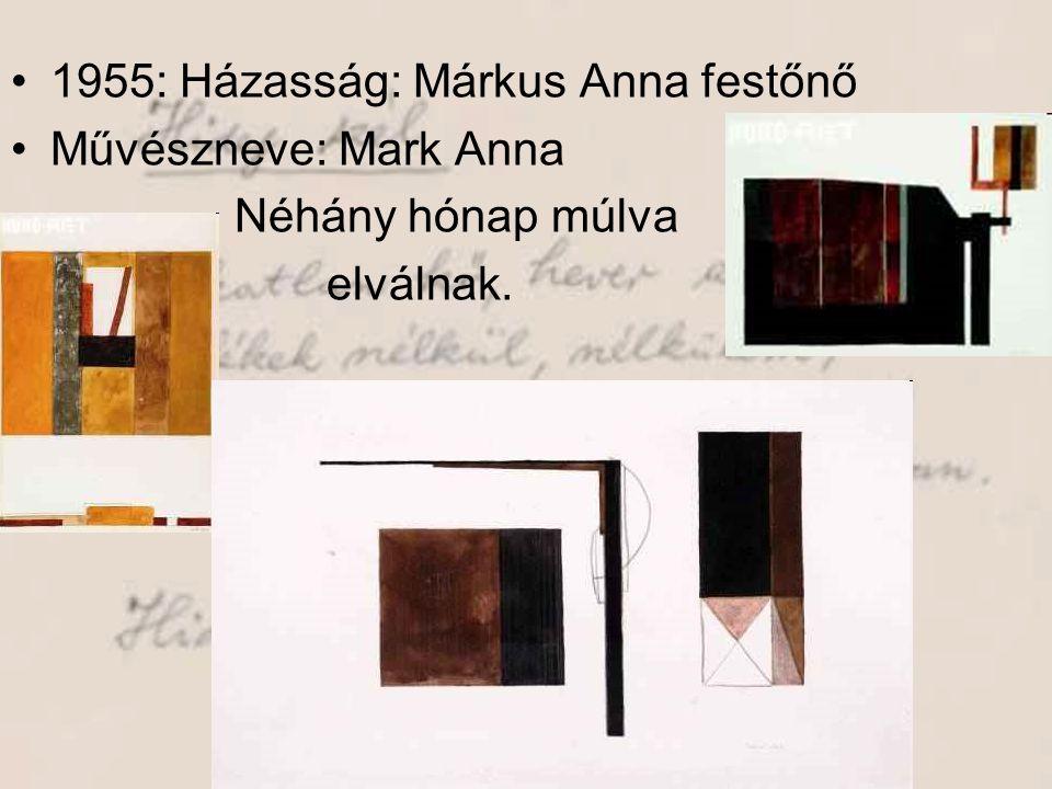1955: Házasság: Márkus Anna festőnő