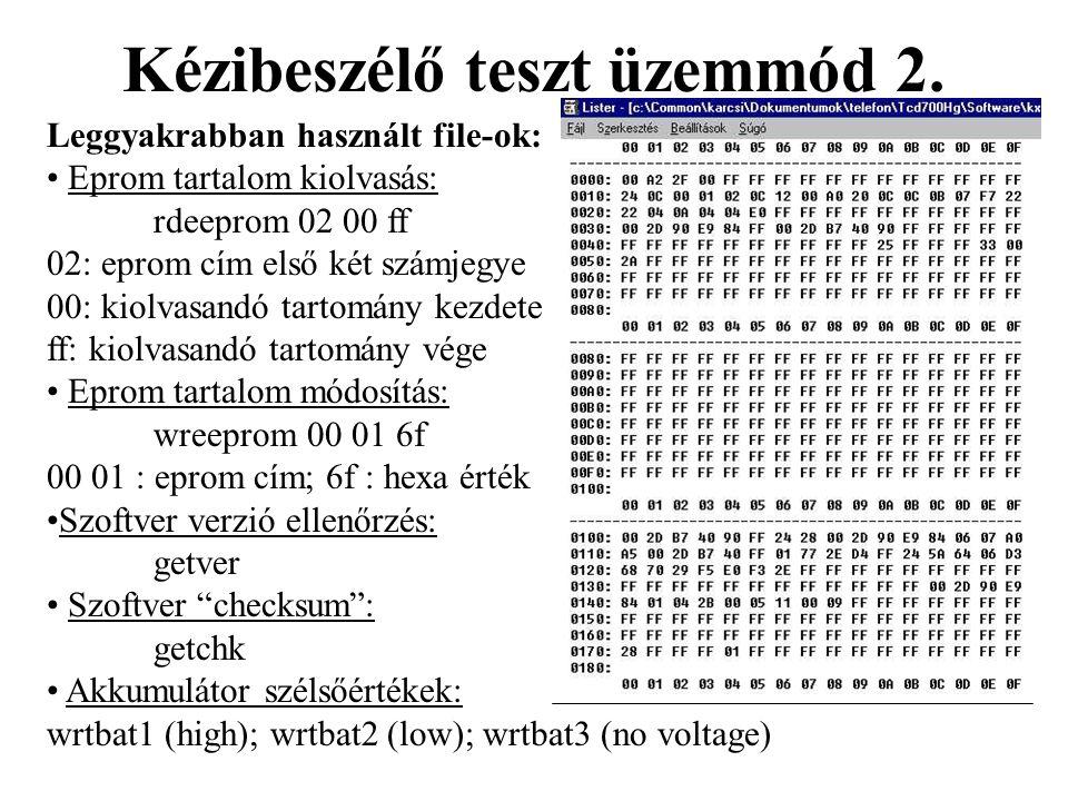 Kézibeszélő teszt üzemmód 2.