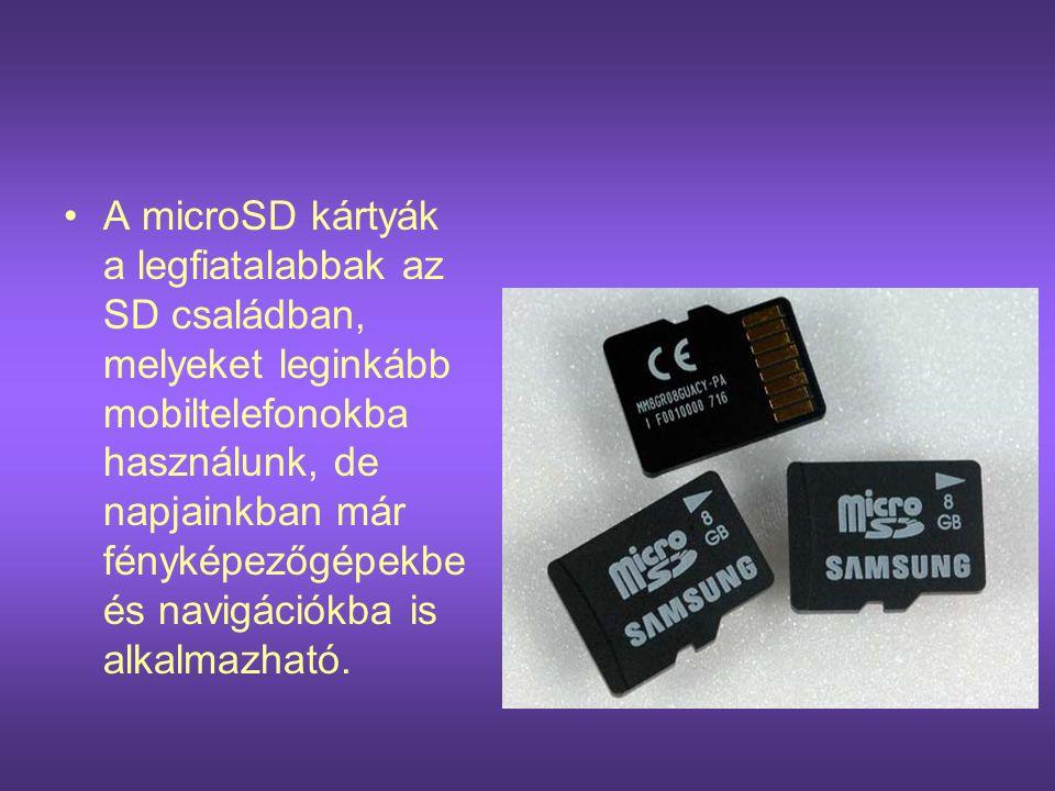 A microSD kártyák a legfiatalabbak az SD családban, melyeket leginkább mobiltelefonokba használunk, de napjainkban már fényképezőgépekbe és navigációkba is alkalmazható.