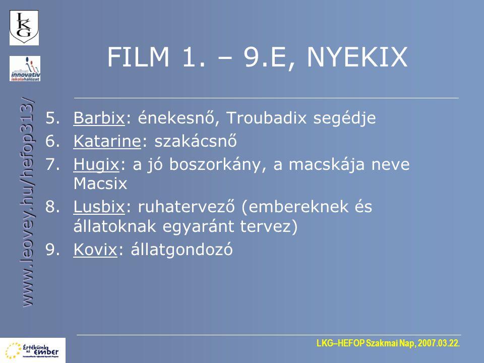 FILM 1. – 9.E, NYEKIX 5. Barbix: énekesnő, Troubadix segédje