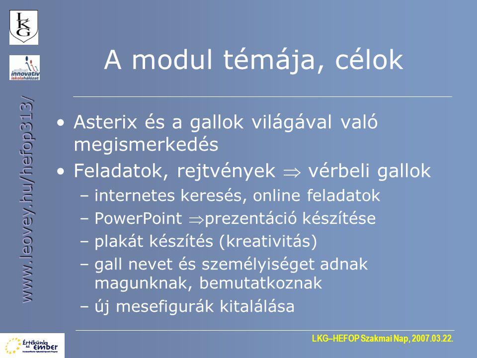 A modul témája, célok Asterix és a gallok világával való megismerkedés
