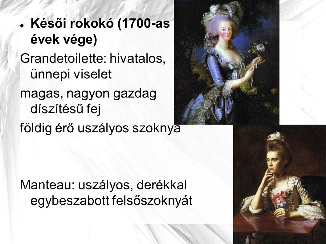 Késői rokokó (1700-as évek vége)