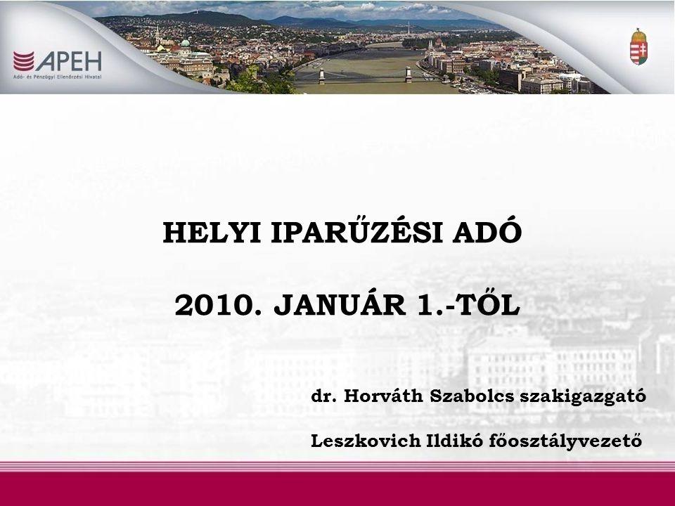 HELYI IPARŰZÉSI ADÓ 2010. JANUÁR 1.-TŐL