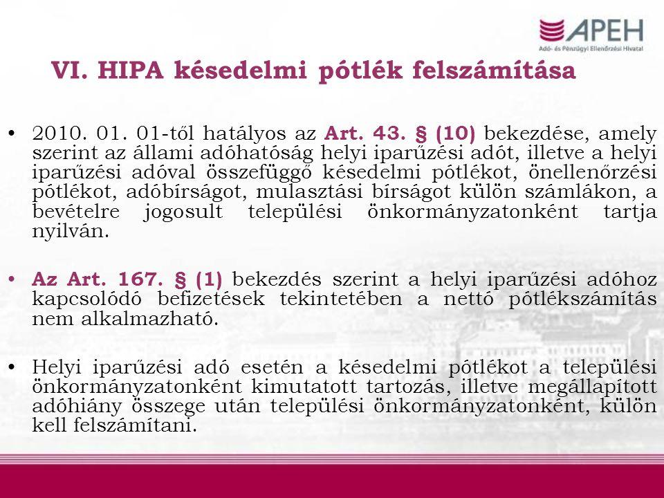 VI. HIPA késedelmi pótlék felszámítása