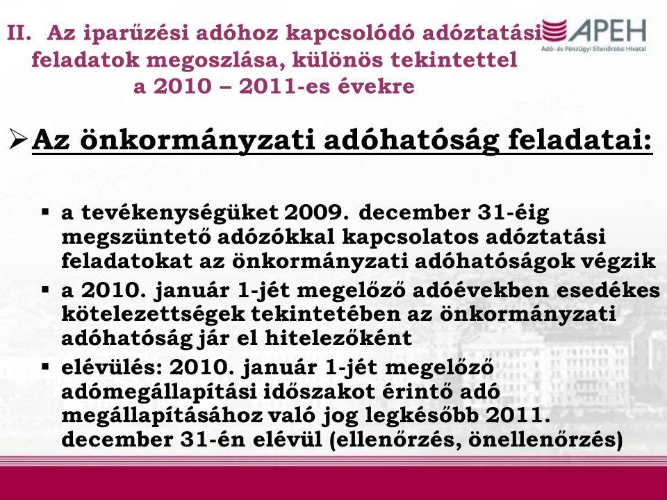 Az önkormányzati adóhatóság feladatai: