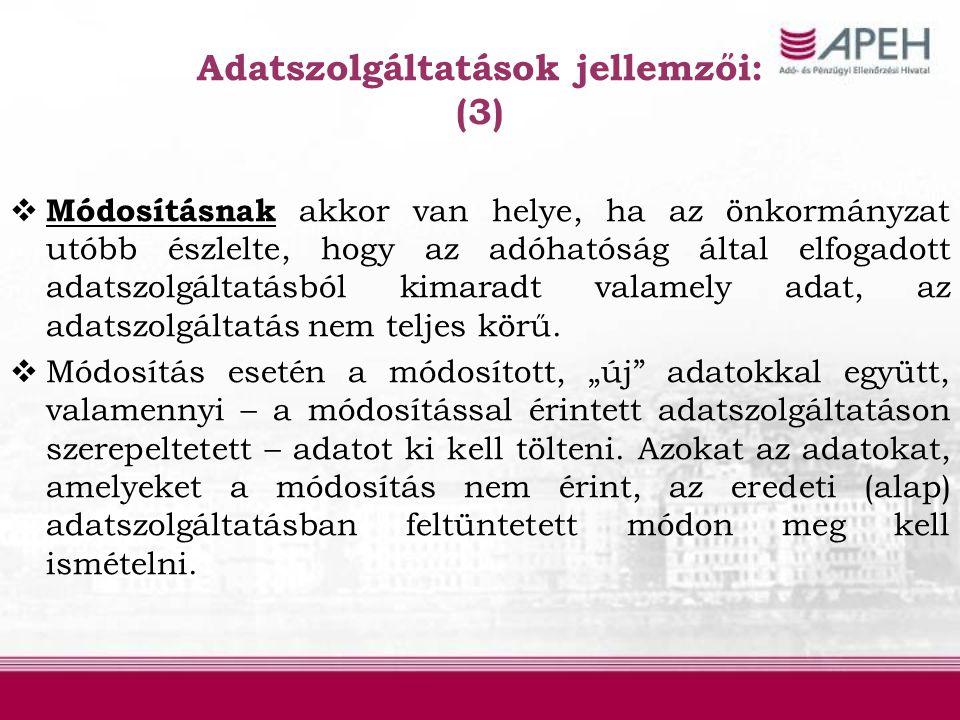 Adatszolgáltatások jellemzői: (3)