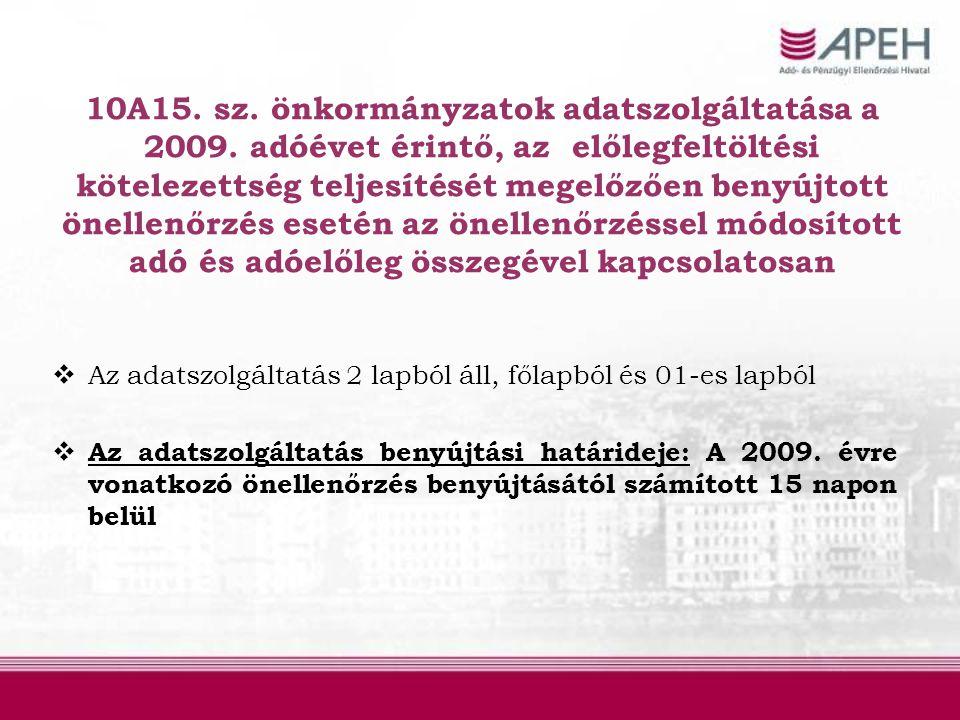 10A15. sz. önkormányzatok adatszolgáltatása a 2009