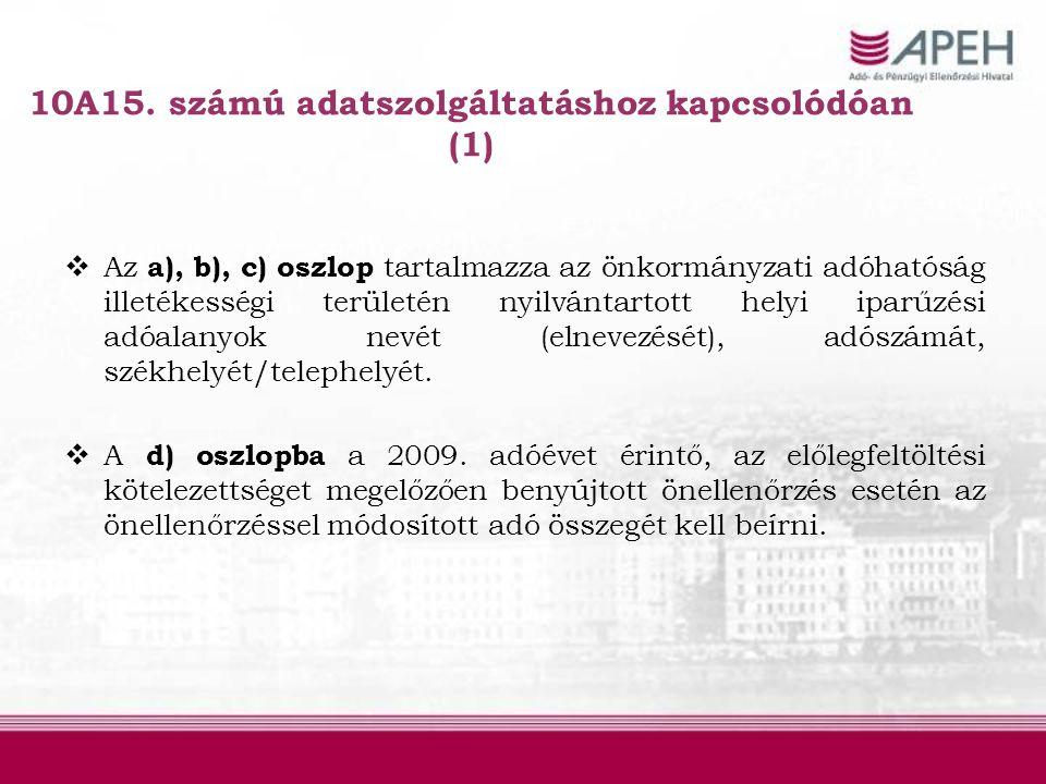 10A15. számú adatszolgáltatáshoz kapcsolódóan (1)
