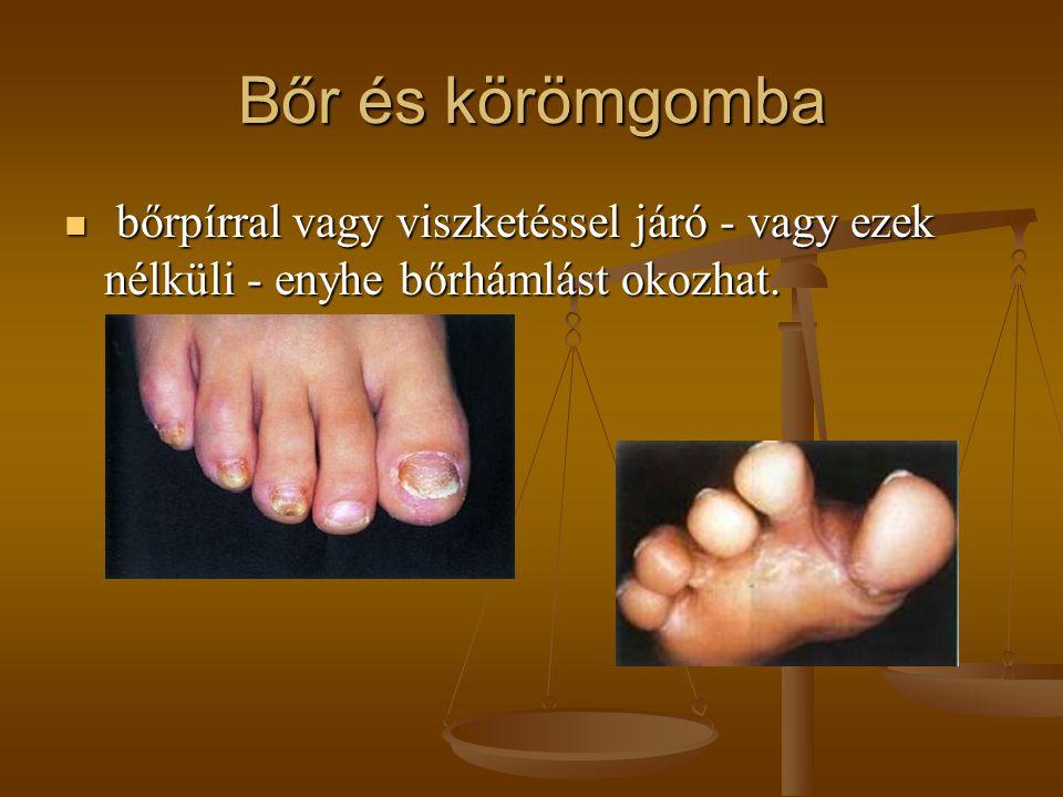 Bőr és körömgomba bőrpírral vagy viszketéssel járó - vagy ezek nélküli - enyhe bőrhámlást okozhat.