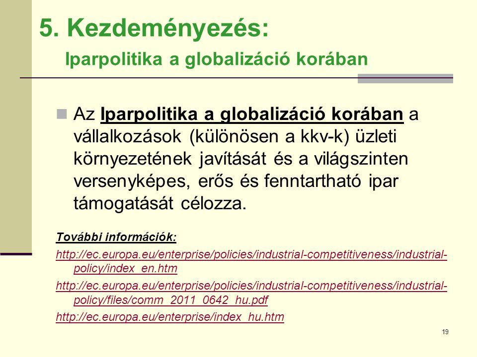 5. Kezdeményezés: Iparpolitika a globalizáció korában