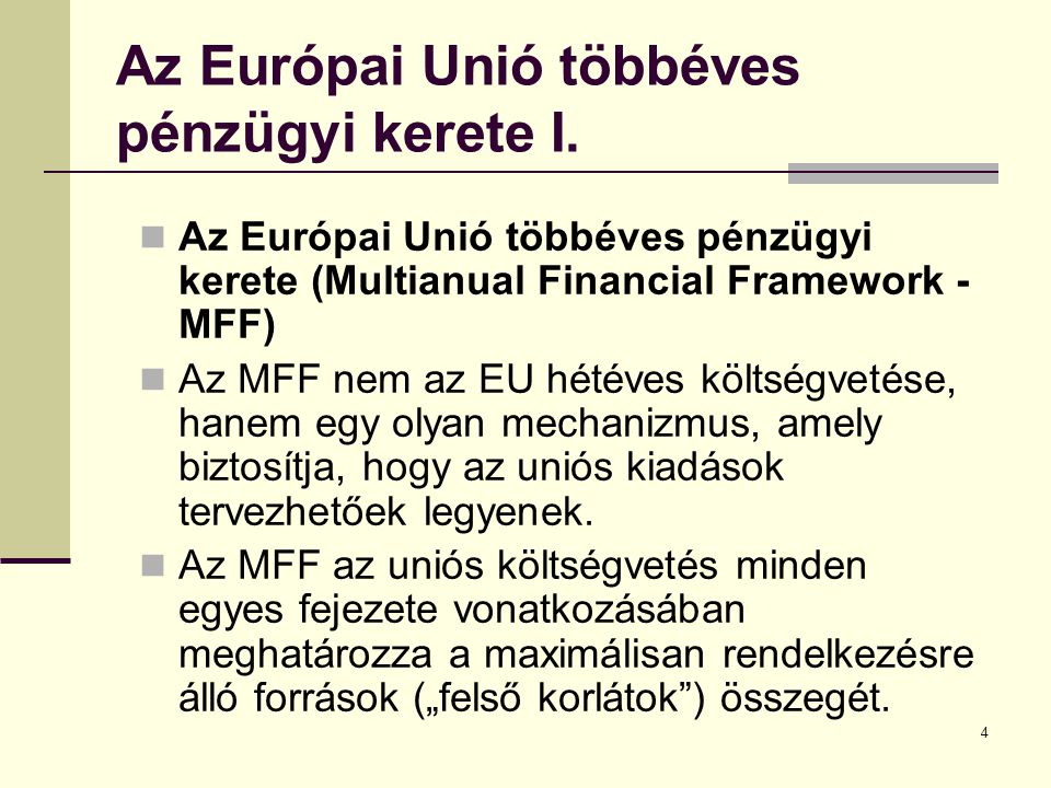 Az Európai Unió többéves pénzügyi kerete I.