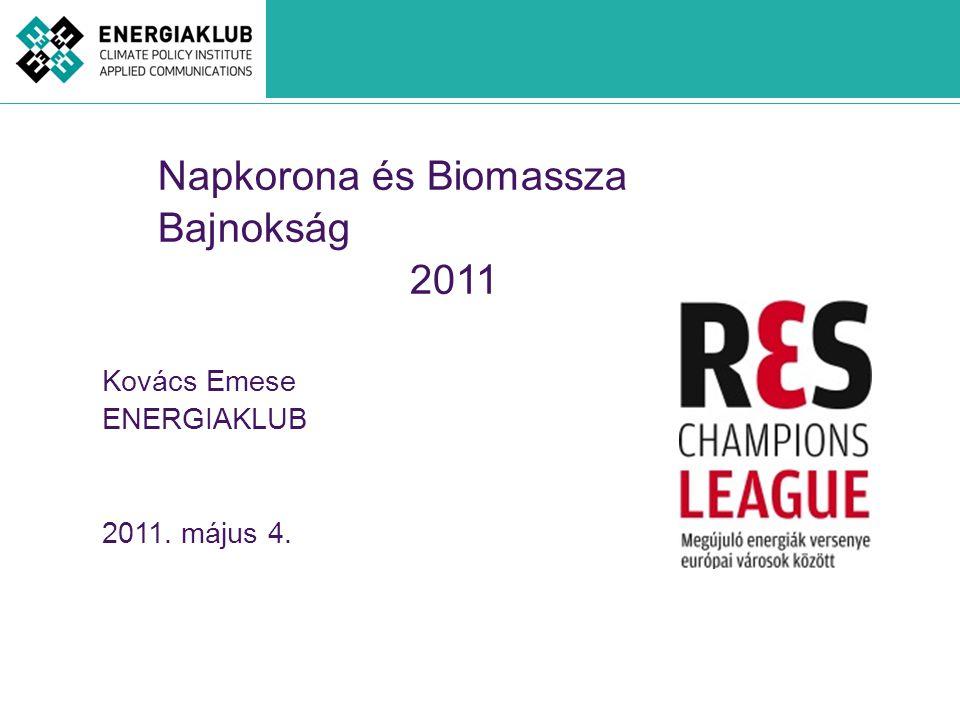 Napkorona és Biomassza Bajnokság 2011
