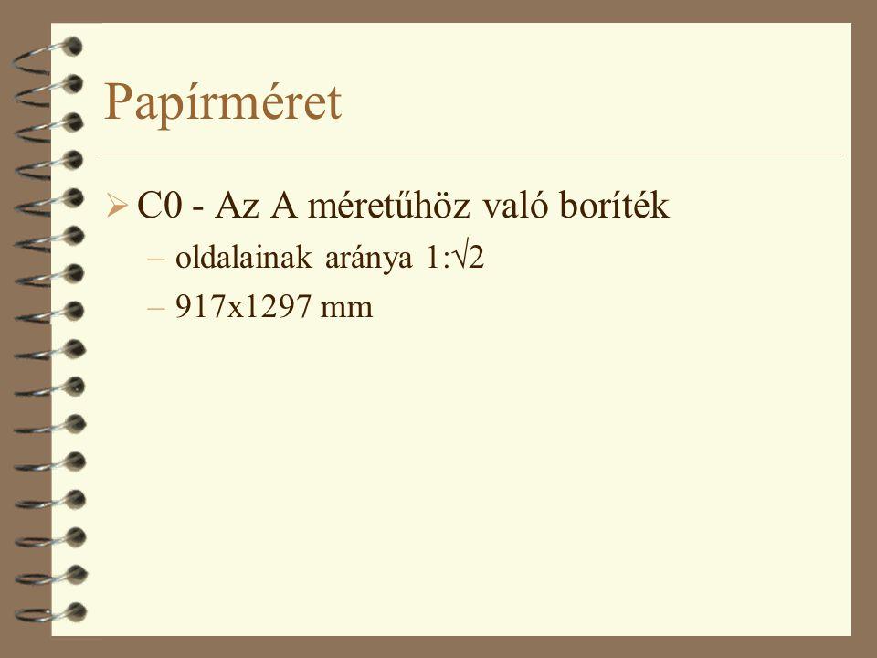 Papírméret C0 - Az A méretűhöz való boríték oldalainak aránya 1:2