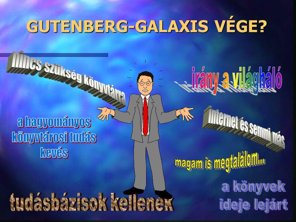 GUTENBERG-GALAXIS VÉGE
