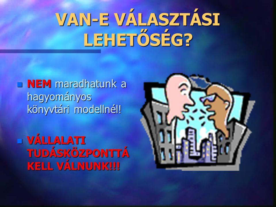 VAN-E VÁLASZTÁSI LEHETŐSÉG