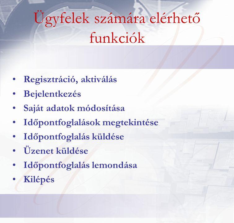Ügyfelek számára elérhető funkciók