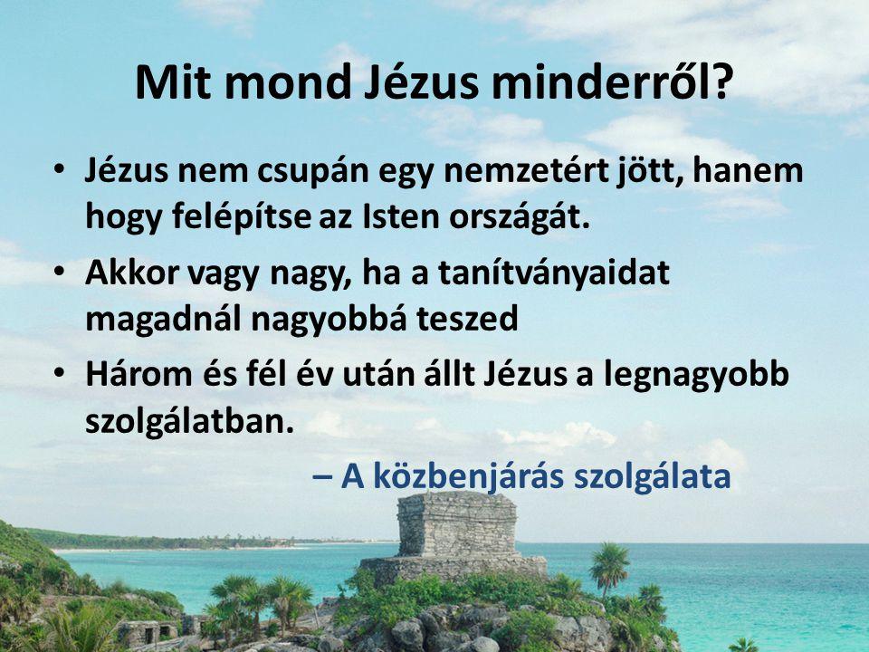 Mit mond Jézus minderről
