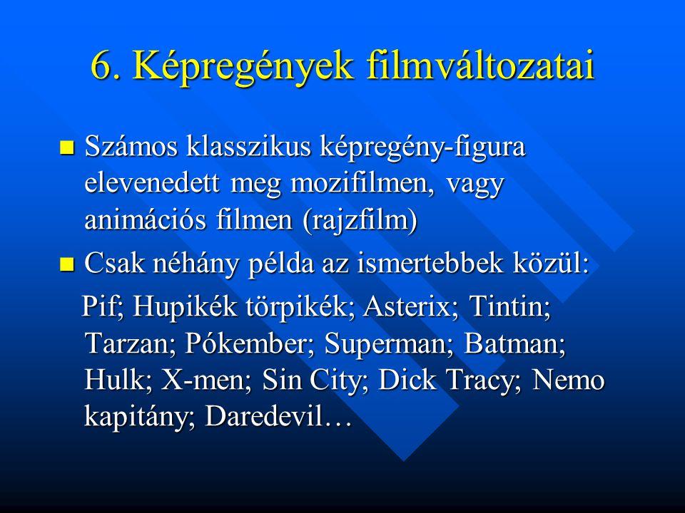 6. Képregények filmváltozatai
