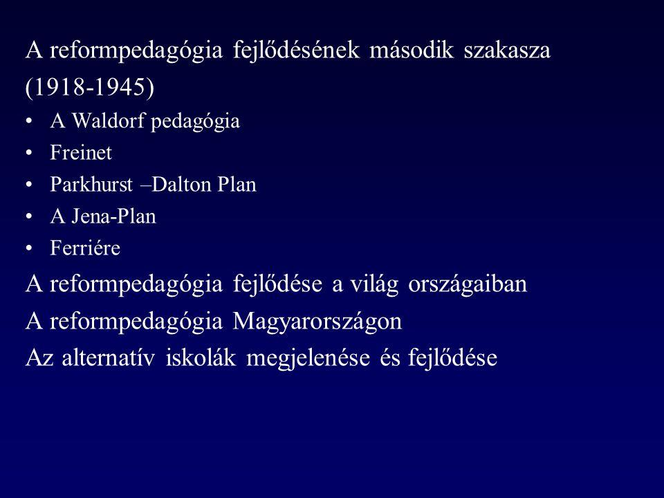 A reformpedagógia fejlődésének második szakasza (1918-1945)