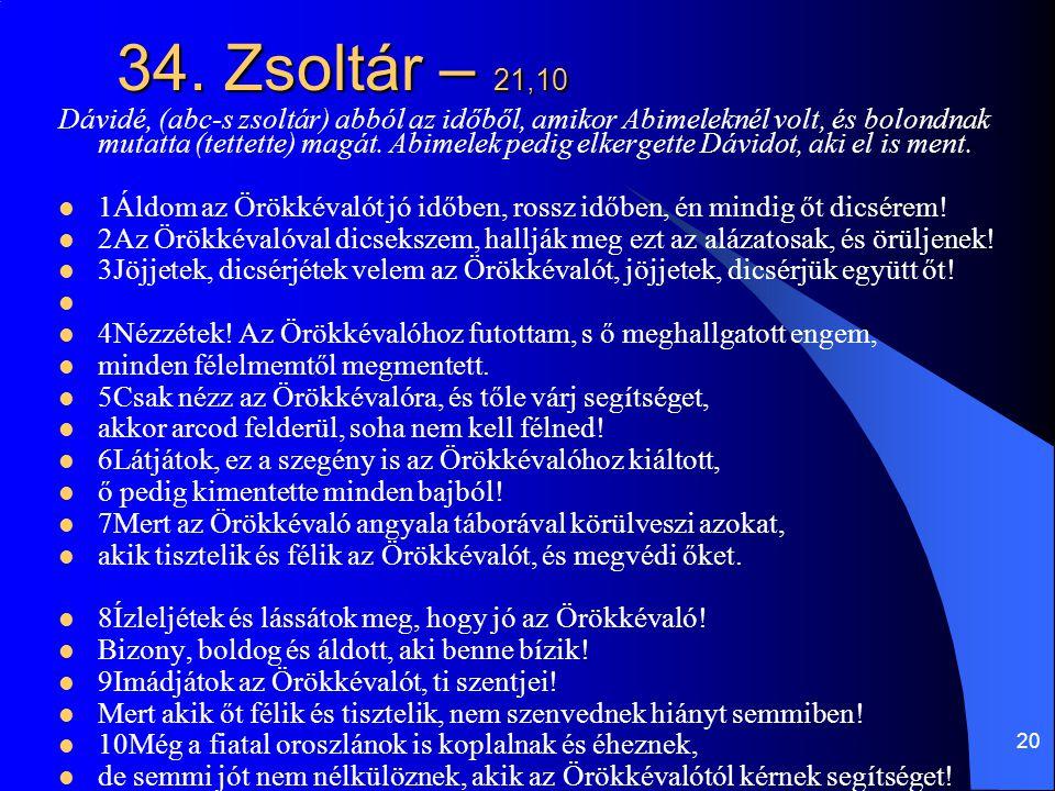 34. Zsoltár – 21,10