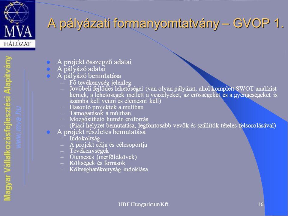 A pályázati formanyomtatvány – GVOP 1.