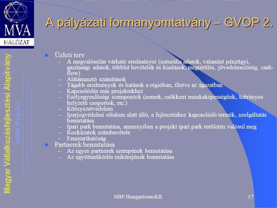 A pályázati formanyomtatvány – GVOP 2.
