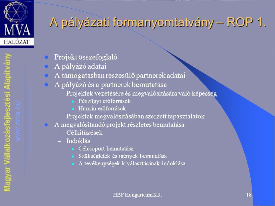 A pályázati formanyomtatvány – ROP 1.