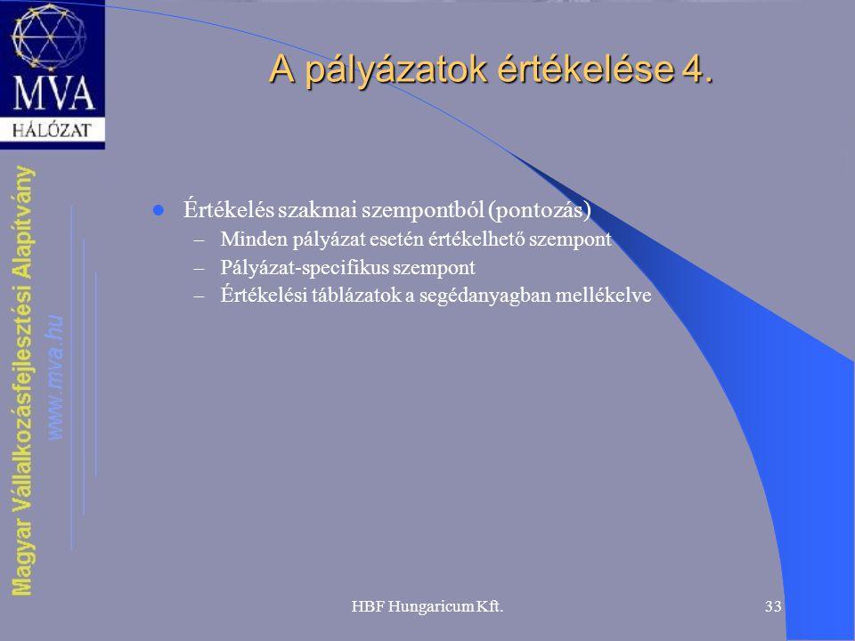 A pályázatok értékelése 4.