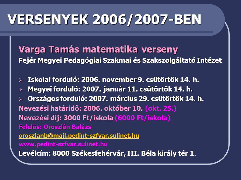 VERSENYEK 2006/2007-BEN Varga Tamás matematika verseny