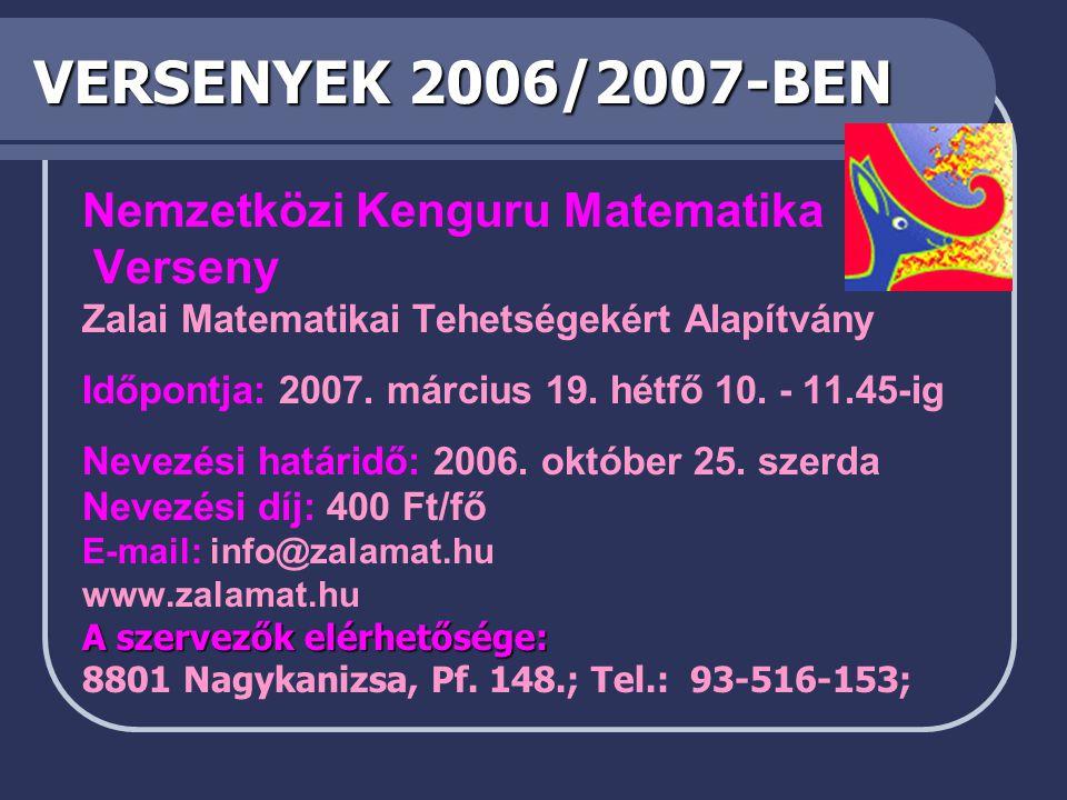 VERSENYEK 2006/2007-BEN Nemzetközi Kenguru Matematika Verseny