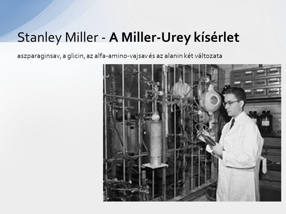 Stanley Miller - A Miller-Urey kísérlet
