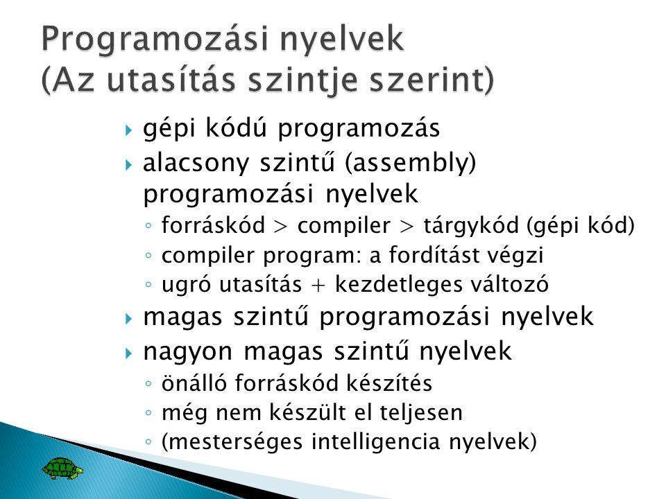 Programozási nyelvek (Az utasítás szintje szerint)