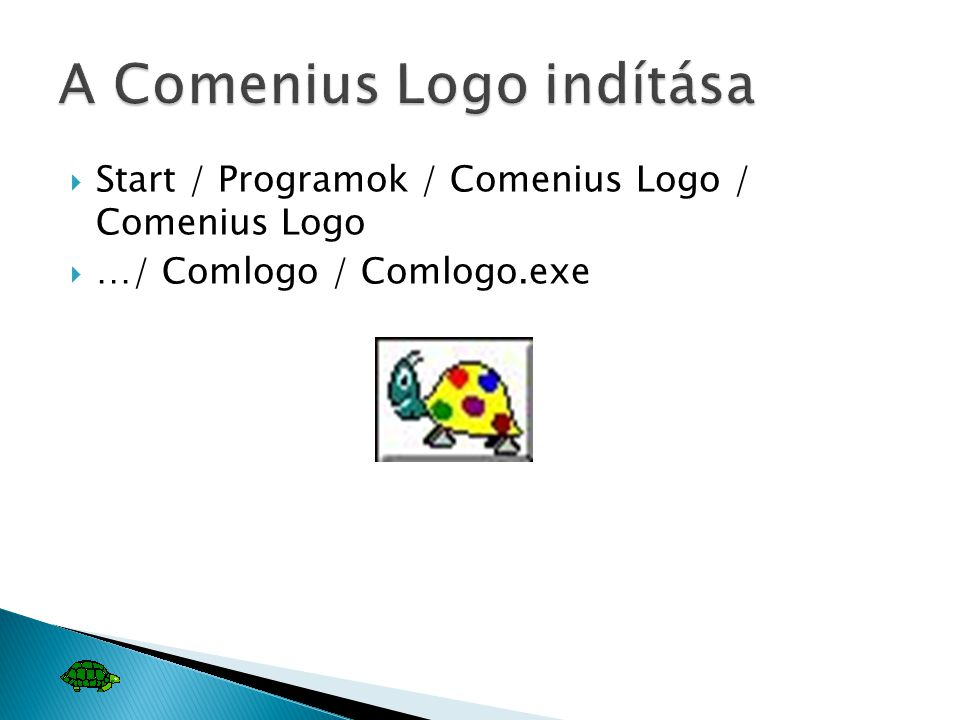 A Comenius Logo indítása