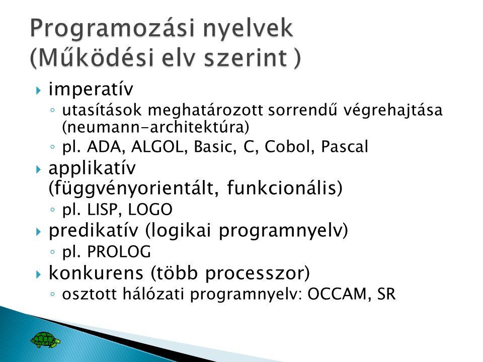 Programozási nyelvek (Működési elv szerint )
