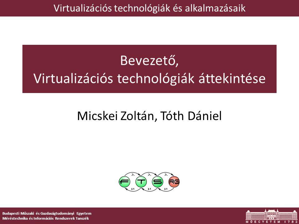 Bevezető, Virtualizációs technológiák áttekintése
