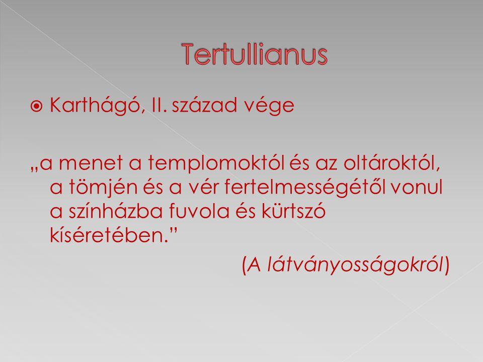 Tertullianus Karthágó, II. század vége