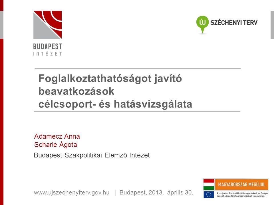 Foglalkoztathatóságot javító beavatkozások célcsoport- és hatásvizsgálata