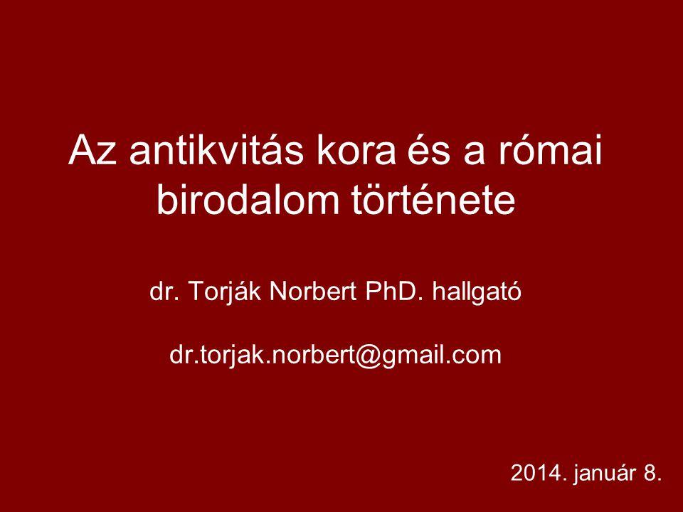 Az antikvitás kora és a római birodalom története dr