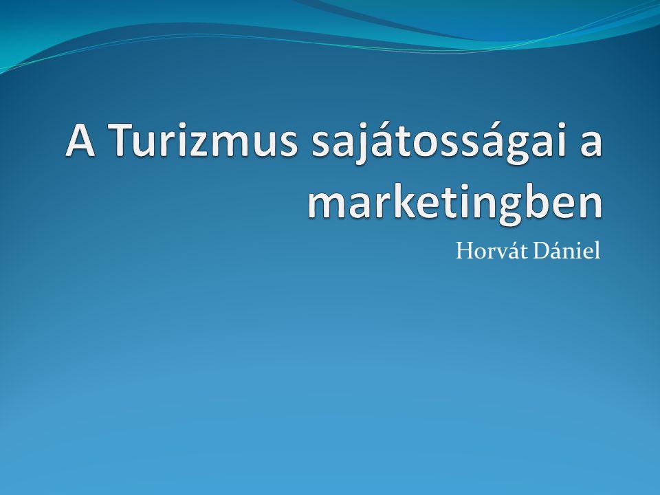 A Turizmus sajátosságai a marketingben
