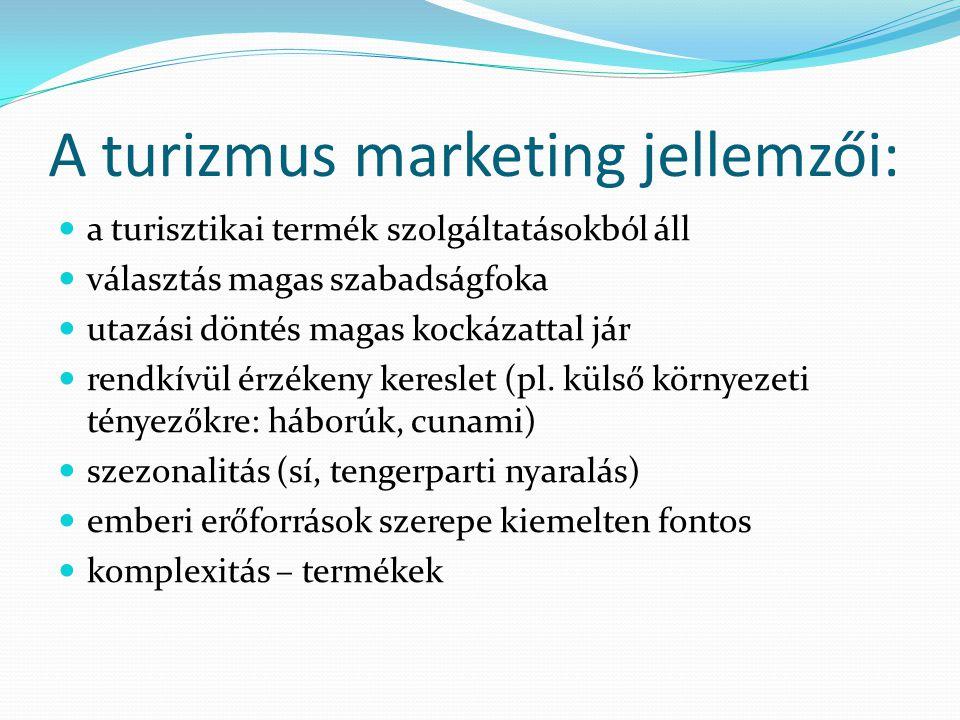A turizmus marketing jellemzői: