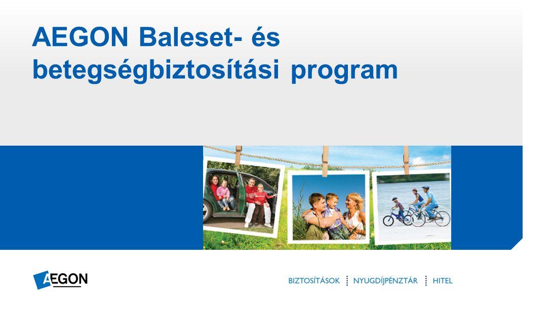 AEGON Baleset- és betegségbiztosítási program