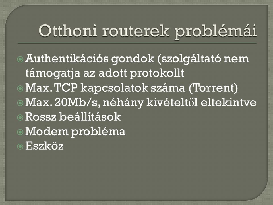 Otthoni routerek problémái