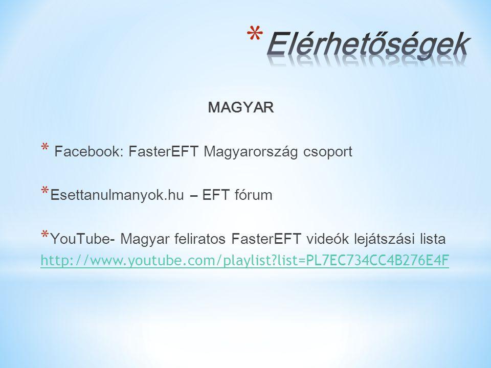 Elérhetőségek MAGYAR Facebook: FasterEFT Magyarország csoport