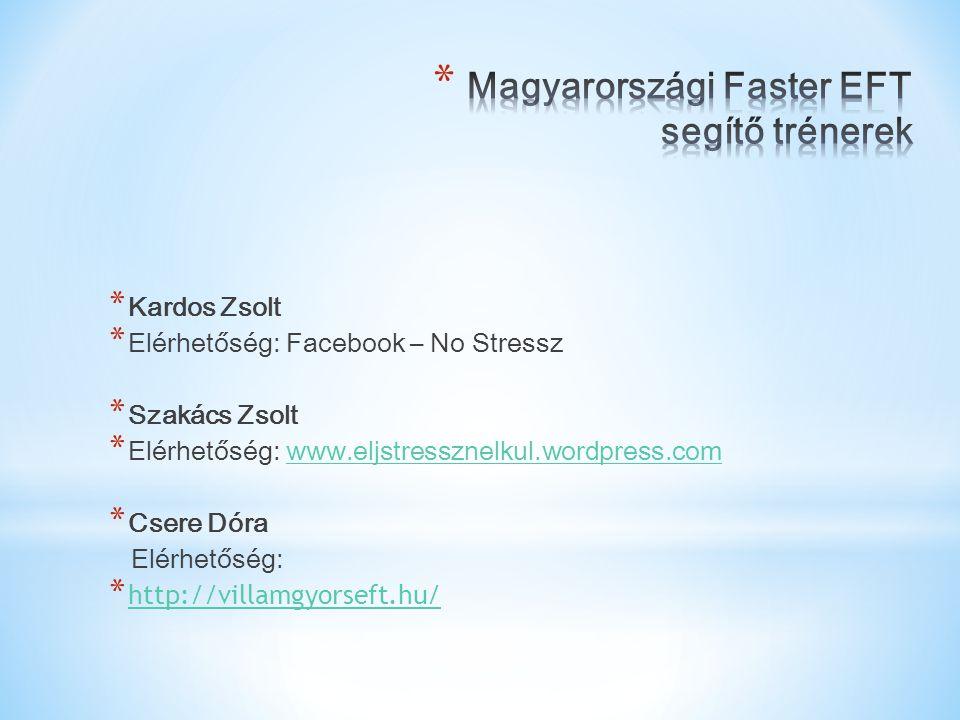 Magyarországi Faster EFT segítő trénerek